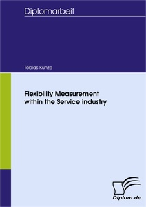 Titel: Flexibility Measurement within the Service industry