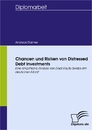 Titel: Chancen und Risiken von Distressed Debt Investments