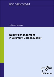 Titel: Quality Enhancement in Voluntary Carbon Market
