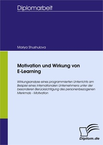 Titel: Motivation und Wirkung von E-Learning