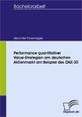 Titel: Performance quantitativer Value-Strategien am deutschen Aktienmarkt am Beispiel des DAX-30