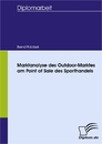 Titel: Marktanalyse des Outdoor-Marktes am Point of Sale des Sporthandels