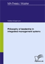 Titel: Philosophy of leadership in integrated management systems