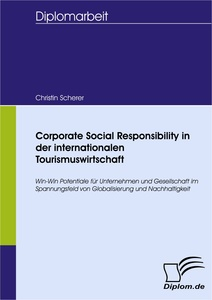 Titel: Corporate Social Responsibility in der internationalen Tourismuswirtschaft