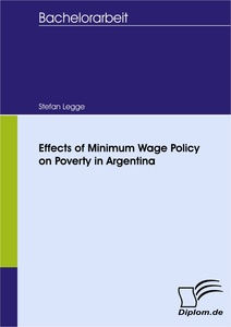 Titel: Effects of Minimum Wage Policy on Poverty in Argentina