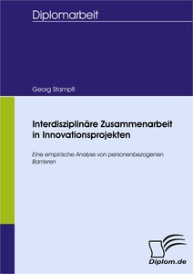 Titel: Interdisziplinäre Zusammenarbeit in Innovationsprojekten