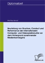 Titel: Beurteilung von Structure, Conduct und Performance der internationalen Computer- und Videospielindustrie vor dem Hintergrund zunehmender Medienkonvergenz