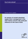 Titel: An analysis of market-orientated supply chain management in the retail fashion industry with particular reference to the case of Zara