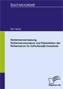 Titel: Performancemessung, Performanceanalyse und Präsentation der Performance für institutionelle Investoren