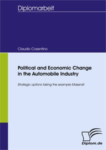 Titel: Political and Economic Change in the Automobile Industry