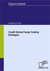 Titel: Credit Default Swap Trading Strategies