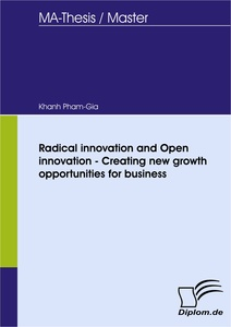 Titel: Radical innovation and Open innovation - Creating new growth opportunities for business