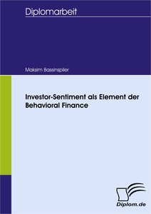 Titel: Investor-Sentiment als Element der Behavioral Finance