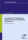 Titel: An analysis of the Product and Market functions of Asset-Backed Securitization