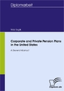 Titel: Corporate and Private Pension Plans in the United States