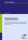 Titel: Risikomanagement in Industrieunternehmen