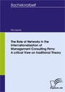 Titel: The Role of Networks in the Internationalization of Management Consulting Firms: A critical View on traditional Theory