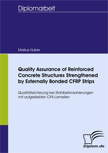 Titel: Quality Assurance of Reinforced Concrete Structures Strengthened by Externally Bonded CFRP Strips