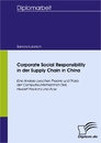 Titel: Corporate Social Responsibility in der Supply Chain in China