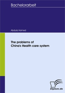 Titel: The problems of China's Health care system