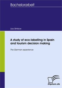 Titel: A study of eco-labelling in Spain and tourism decision making