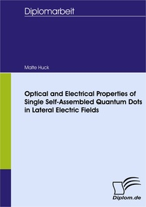 Titel: Optical and Electrical Properties of Single Self-Assembled Quantum Dots in Lateral Electric Fields