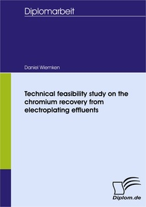 Titel: Technical feasibility study on the chromium recovery from electroplating effluents