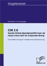 Titel: CSR 2.0 – Soziale Online-Spendenplattformen als neues Instrument für Corporate Giving