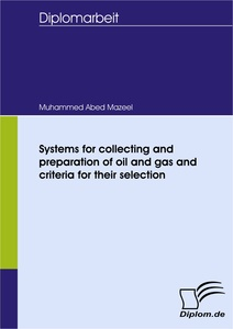 Titel: Systems for collecting and preparation of oil and gas and criteria for their selection