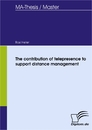 Ti The contribution of telepresence to support distance management