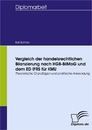 Titel: Vergleich der handelsrechtlichen Bilanzierung nach HGB-BilMoG und dem ED IFRS für KMU