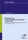 Titel: Entwicklung von Qualitätsmanagementstrategien in einem KMU
