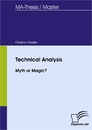 Titel: Technical Analysis - Myth or Magic?