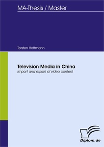 Titel: Television Media in China