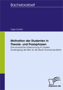 Titel: Motivation der Studenten in Theorie- und Praxisphasen