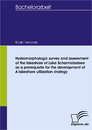 Titel: Hydromorphologic survey and assessment of the lakeshore of Lake Scharmützelsee as a prerequisite for the development of a lakeshore utilization strategy
