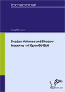 Titel: Shadow Volumes und Shadow Mapping mit OpenGL/GLSL