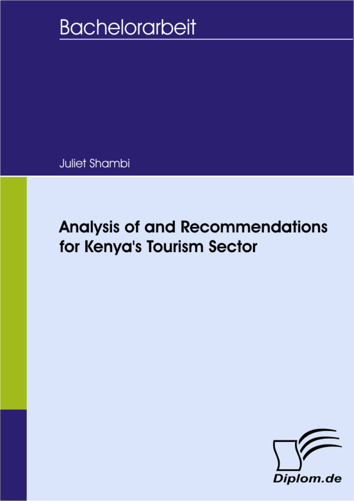 Titel: Analysis of and Recommendations for Kenya's Tourism Sector
