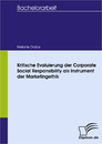 Titel: Kritische Evaluierung der Corporate Social Responsibility als Instrument der Marketingethik