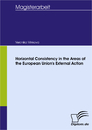 Titel: Horizontal Consistency in the Areas of the European Union's External Action