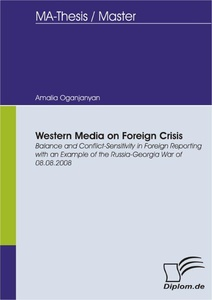 Titel: Western Media on Foreign Crisis