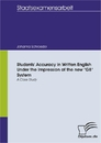 """Titel: Students' Accuracy in Written English Under the Impression of the new """"G8"""" System - a Case Study"""