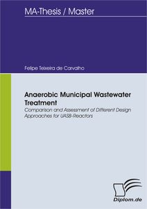 Titel: Anaerobic Municipal Wastewater Treatment: Comparison and Assessment of Different Design Approaches for UASB-Reactors