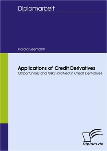Titel: Applications of Credit Derivatives