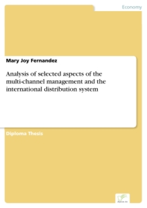 Titel: Analysis of selected aspects of the multi-channel management and the international distribution system