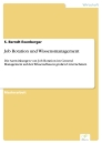 Titel: Job Rotation und Wissensmanagement