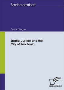 Titel: Spatial Justice and the City of São Paulo