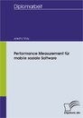 Titel: Performance Measurement für mobile soziale Software