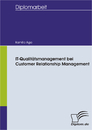 Titel: IT - Qualitätsmanagement bei Customer Relationship Management