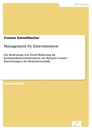 Titel: Management by Entertainment